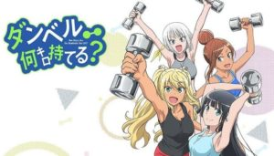 Dumbbell Nan Kilo Moteru Subtitle Indonesia Batch